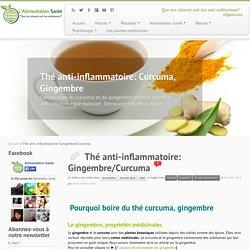 Thé anti-inflammatoire: Gingembre/Curcuma - L'Alimentation Santé