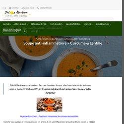 Soupe anti-inflammatoire – Curcuma & Lentille – Detox Alcaline : L'art de la Detox au Naturel