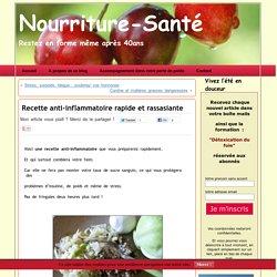 Recette anti-inflammatoire rapideNourriture-Santé