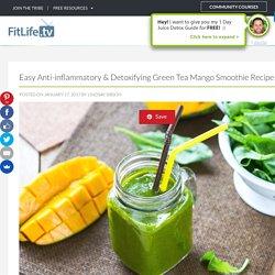 Easy Anti-inflammatory & Detoxifying Green Tea Mango Smoothie Recipe
