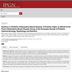 Nutrition in Pediatric Inflammatory Bowel Disease: A Positi... : Journal of Pediatric Gastroenterology and Nutrition