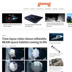 Time-lapse video shows inflatable BEAM space habitat coming to life