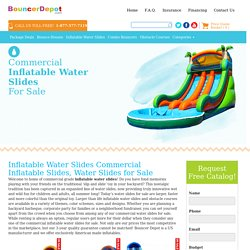 Inflatable Water Slides, Water Slides Sale, Commercial Inflatable Slides