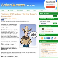 The inflated STC Price Scam : The Solar Cowboy's Favourite Trick? - Solar Power Blog