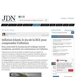 Inflation Island, le jeu de la BCE pour comprendre l'inflation - Journal du Net Economie