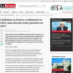 L'inflation en France a redémarré en 2016, mais devrait rester poussive en 2017