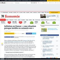 Inflation en France : « Une situation presque inédite en soixante ans »
