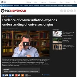 Evidence of cosmic inflation expands universe understanding