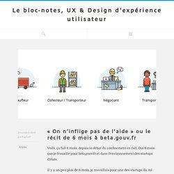 «On n'inflige pas de l'aide» ou le récit de 6 mois à beta.gouv.fr