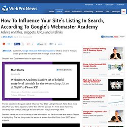How To Influence Your Site's Listing In Search, According To Google's Webmaster Academy