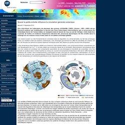 Quand la petite échelle influence la circulation générale océanique