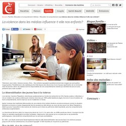 La violence dans les médias influence-t-elle nos enfants?