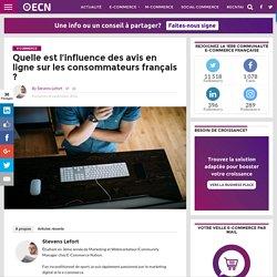 Quelle est l'influence des avis en ligne sur les consommateurs français ?