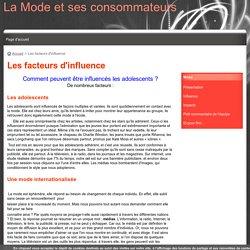 Les facteurs d'influence - La Mode et ses consommateurs