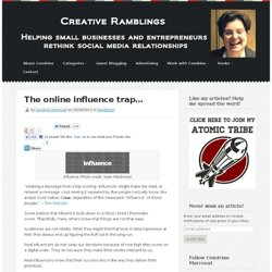 The online influence trap...