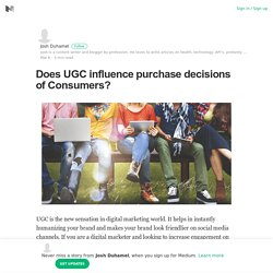 Does UGC influence purchase decisions of Consumers?