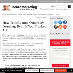 How To Influence Others by Drawing, Even if You Flunked Art