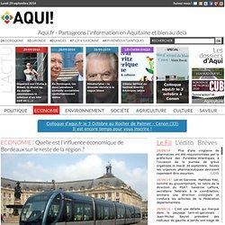 Quelle est l'influence économique de Bordeaux sur le reste de la région ?
