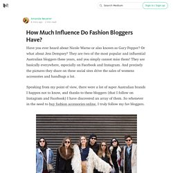 How Much Influence Do Fashion Bloggers Have?