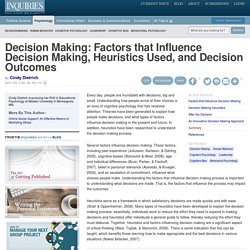 Decision Making: Factors that Influence Decision Making, Heuristics Used, and Decision Outcomes - Inquiries Journal