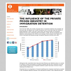 The Influence of the Private Prison Industry in Immigration Detention