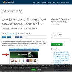 Love (and hate) at first sight: how carousel banners influence first impressions in eCommerce