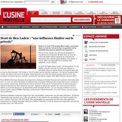 """Mort de Ben Laden : """"une influence limitée sur le pétrole"""""""