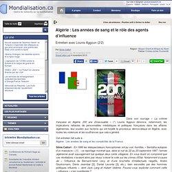 Algérie : Les années de sang et le rôle des agents d'influence