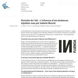 L'influence et les tendances digitales vues par Isabelle MusnikMilkCheck