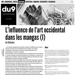 L'influence de l'art occidental dans les mangas (I)