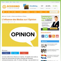 L'influence des Medias sur l'Opinion - Ecossimo