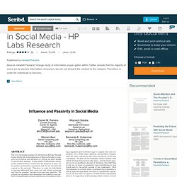 [2010] Influence and Passivity in Social Media - HP Labs Research