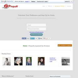 Pinpuff - Your Influence Score on Pinterest and Your Pin Worth - Pin Clout - Advertise on Pinterest