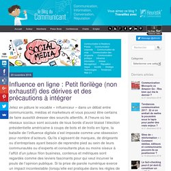 Influence en ligne : Petit florilège (non exhaustif) des dérives et des précautions à intégrer