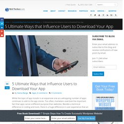5 Ultimate Ways that Influence Users to Download Your App - Nick Throlson Professional Word Press Web Designer