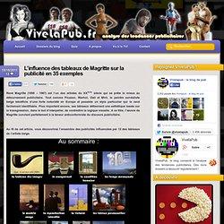 L'influence des tableaux de Magritte sur la publicité en 35 exemples « ViveLaPub.fr analyse des publicités qu'on aime... ou pas