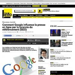 Comment Google influence la presse en ligne par la tyrannie du référencement (SEO)
