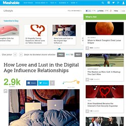 How Love and Lust in the Digital Age Influence Relationships