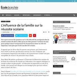 L'influence de la famille sur la réussite scolaire - École branchée
