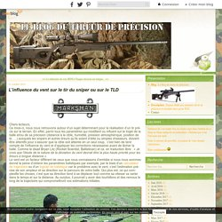 L'influence du vent sur le tir du sniper ou sur le TLD - Le blog du tireur de précision