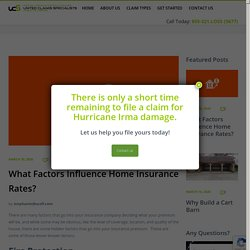 What Factors Influence Home Insurance Rates? - United Claims Specialists