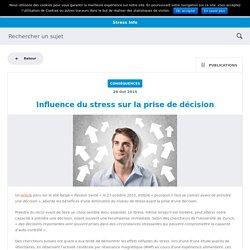 Influence du stress sur la prise de décision - BiEn