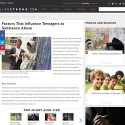 Factors That Influence Teenagers to Substance Abuse