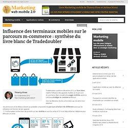 Influence des terminaux mobiles sur le parcours m-commerce