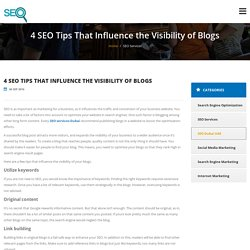 4 SEO Tips That Influence the Visibility of Blogs