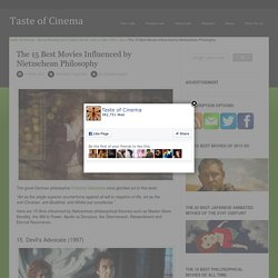 The 15 Best Movies Influenced by Nietzschean Philosophy