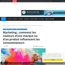 Marketing : comment les couleurs d'une marque ou d'un produit influencent les consommateurs