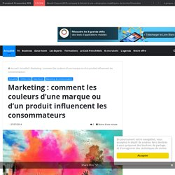 marketing-comment-les-couleurs-dune-marque-ou-dun-produit-influencent-les-consommateurs/159713?utm_source=FRENCHWEB+COMPLETE&utm_campaign=bc4d565363-FrenchWeb_PM_07_06_2014&utm_medium=email&utm_term=0_4eb3a644bc-bc4d565363-106293637