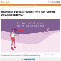 13 Types Of Influencer Marketing Campaigns To Complement Your Digital Marketing Strategy