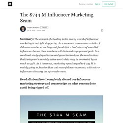 The $744 M Influencer Marketing Scam - Anders Ankarlid - Medium